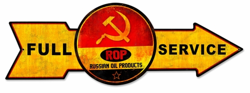 Full Service Russian Oil Products Metal Sign