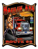 Haulin Ass Metal Sign