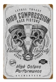 High Compression Pistons Metal Sign