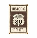 Historic Route 80 Metal Sign