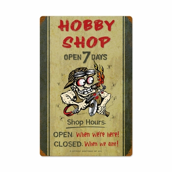 Hobby Shop Hours Metal Sign