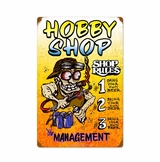 Hobby Shop Rules Metal Sign