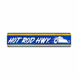 Hot Rod Hwy Metal Sign