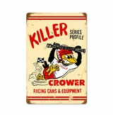 Killer Series Metal Sign
