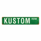 Kustom Row Metal Sign