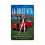 La Dolce Vita Metal Sign