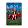 La Dolce Vita XL Metal Sign