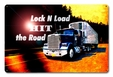 Lock N Load Hit The Road Metal Sign