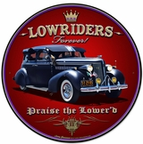Lowriders Forever Metal Sign
