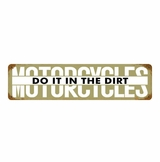 Motorcycles Do It Metal Sign