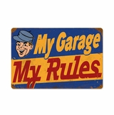 My Garage Rules Metal Sign