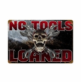 No Tools Loaned with Wood Frame Metal Sign