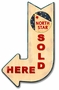 North Star Sold Here Arrow Metal Sign