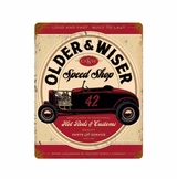 Older And Wiser Speed Shop Vintage Red Metal Sign