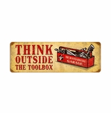 Outside The Toolbox Metal Sign