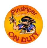 Pinstriper On Duty Metal Sign