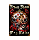 Play Now Pay Later Metal Sign