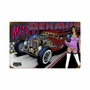 Rat Rod Miss Behavin Metal Sign