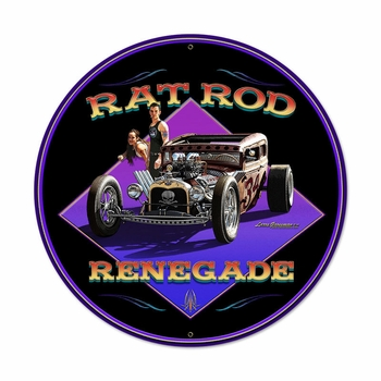 Rat Rod Renegade Metal Sign