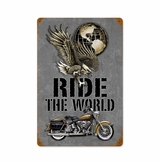 Ride The World Metal Sign