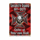 Security Off Duty Metal Sign