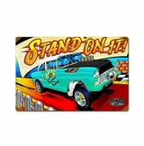 Stand On Metal Sign