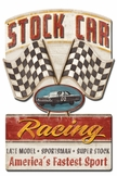 Stock Car Racing Metal Sign