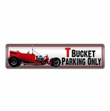 T Bucket Parking Metal Sign