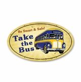 Take The Bus Sign