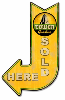 Tower Sold Here Arrow Metal Sign