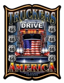 Truckers Drive America Metal Sign