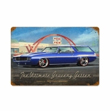 Ultimate Grocery Getter Metal Sign