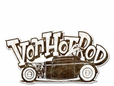 Von Hot Rod Rusty Car Metal Sign