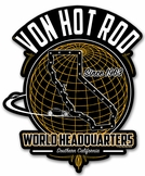 Von Hot Rod World Headquarters Metal Sign