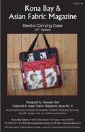 """GEISHA CARRYING CASE"" Kona Bay Pattern #43"