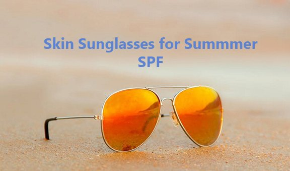 Protect the Skin from Harmful UV Rays
