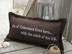 An Ol' Fisherman Coastal Phrase Pillow