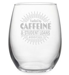 Fueled By Caffeine & Student Loans Stemless Wine Glasses Set of 4 *NEW