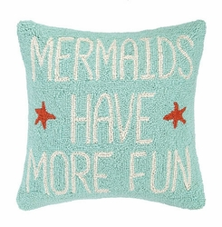Mermaids Have More Fun Wool Throw Pillow