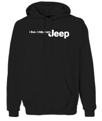 Jeep i live. i ride. i am. Jeep Black Hoodie