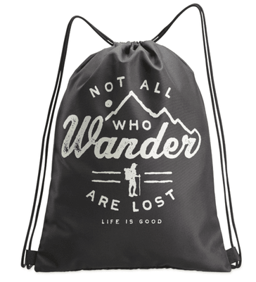 Life is Good Not All Who Wonder Cinch Sack