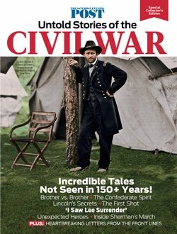 The Saturday Evening Post: Untold Stories of the Civil War