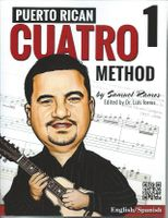 Puerto Rican Cuatro Method 1 by Samuel Ramos (English - Español)