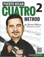 Puerto Rican Cuatro Method 2 by Samuel Ramos (English - Español)