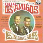 Voces y Guitarras del Duo Los Amigos Vol.3
