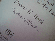 Bork, Robert H.  The Tempting Of America The Political Seduction Of The Law 1990 Book Signed Autograph