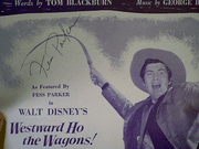 Parker, Fess Westward Ho The Wagons! 1956 Sheet Music Signed Autograph Disney