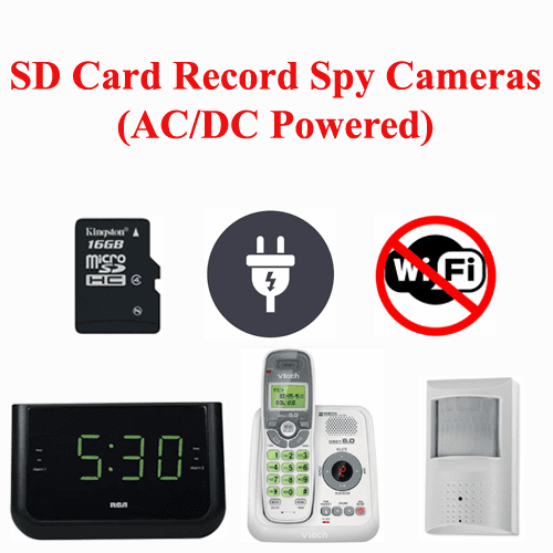 SD Card Record Spy Cameras (AC/DC Powered)