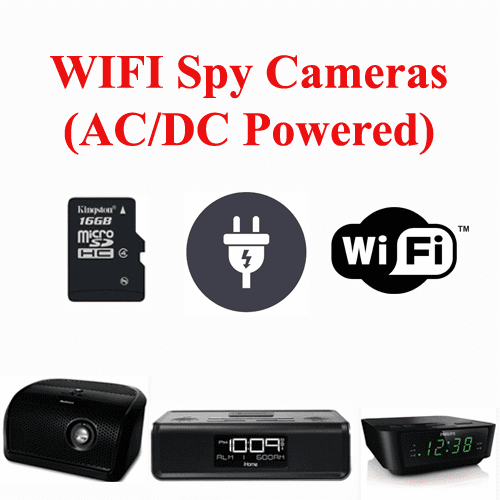 Wi-Fi Spy Cameras (AC/DC Powered)