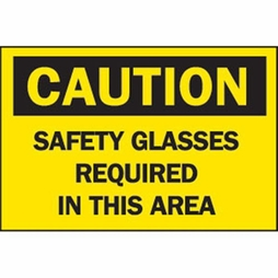 """Brady Safety Sign - """"Caution: Safety Glasses Required In This Area"""""""